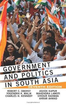 Government and Politics in South Asia, by Malik, 7th Edition 9780813348797