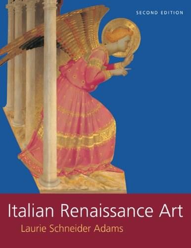 Italian Renaissance Art, by Adams, 2nd Edition 9780813349022