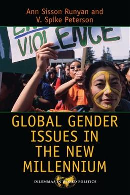 Global Gender Issues in the New Millennium, by Runyan, 4th Edition 9780813349169