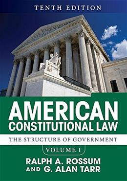 American Constitutional Law, Volume I: The Structure of Government 10 9780813349961