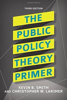 The Public Policy Theory Primer 3 9780813350059