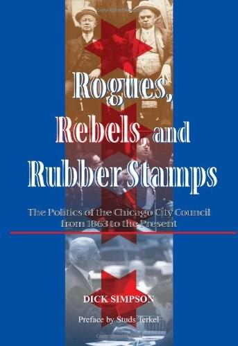 Rogues, Rebels, and Rubberstamps, by Simpson 9780813397634