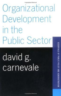 Organizational Development in the Public Sector, by Carnevale 9780813398396