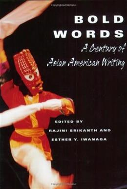 Bold Words: A Century of Asian American Writing, by Srikanth 9780813529660