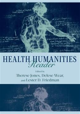 Health Humanities Reader, by Jones 9780813562469