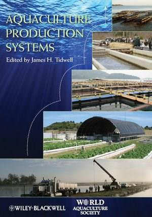 Aquaculture Production Systems 9780813801261