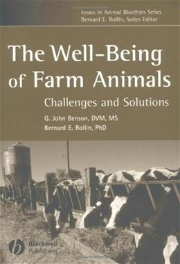 Well Being of Farm Animals: Challenges and Solutions, by Benson 9780813804736