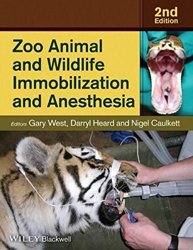 Zoo Animal and Wildlife Immobilization and Anesthesia 2 9780813811833