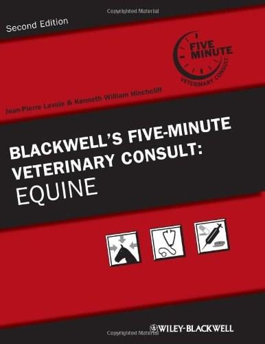 Blackwells 5 Minute Veterinary Consult: Equine, by Lavoie, 2nd Edition 9780813814872