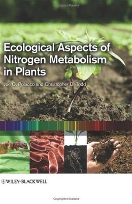 Ecological Aspects of Nitrogen Metabolism in Plants, by Polacco 9780813816494