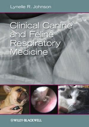 Clinical Canine and Feline Respiratory Medicine 9780813816715
