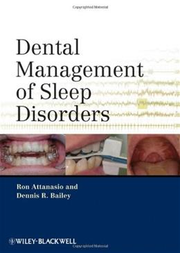 Dental Management of Sleep Disorders, by Attanasio 9780813819136