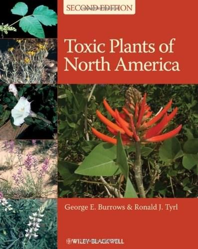 Toxic Plants of North America, by Burrows, 2nd Edition 9780813820347