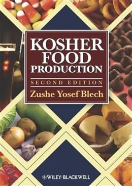 Kosher Food Production, by Blech, 2nd Edition 9780813820934