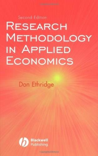 Research Methodology in Applied Economics, by Ethridge, 2nd Edition 9780813829944