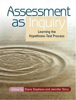 Assessment As Inquiry, by Stephens 9780814127858