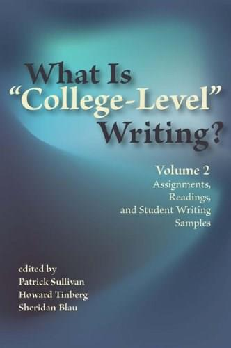 What Is College Level Writing?, by Sullivan 9780814156766