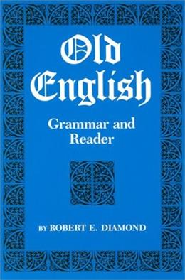 Old English: Grammar and Reader (Arabic Edition) 9780814315101