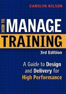 How to Manage Training, by Nilson 9780814410981