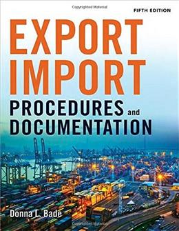 Export/Import Procedures and Documentation, by Bade, 5th Edition 9780814434758
