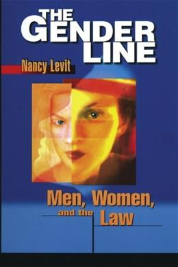 The Gender Line: Men, Women, and the Law (Critical America) 9780814751220