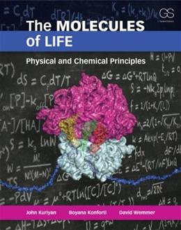 Molecules of Life: Physical and Chemical Principles, by Kuriyan 9780815341888