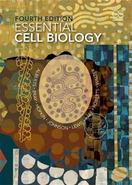 Essential Cell Biology, 4th Edition 9780815344544