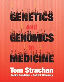 Genetics and Genomics in Medicine, by Strachan 9780815344803