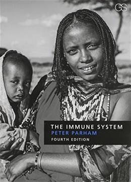 Immune System, by Parham, 4th Edition 9780815345268