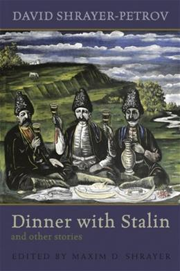 Dinner with Stalin and Other Stories (Library of Modern Jewish Literature) 9780815610335