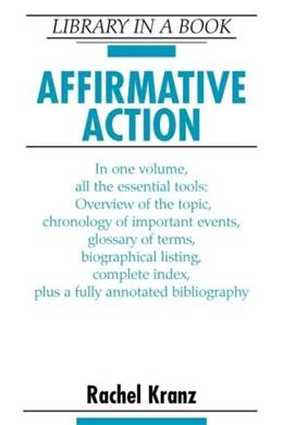 Affirmative Action (Library in a Book) 9780816047338