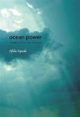 Ocean Power: Poems from the Desert (Sun Tracks) 9780816515417