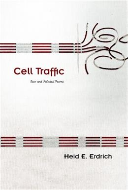 Cell Traffic: New and Selected Poems (Sun Tracks) First Prin 9780816530083