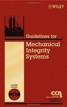 Guidelines for Mechanical Integrity Systems BK w/CD 9780816909520