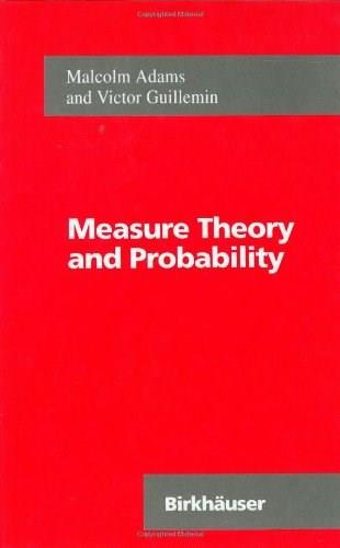 Measure Theory and Probability, by Adams 9780817638849