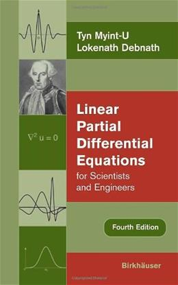 Linear Partial Differential Equations for Scientists and Engineers, by Myint-U, 4th Edition 9780817643935