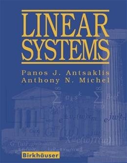 Linear Systems, by Antsaklis 9780817644345