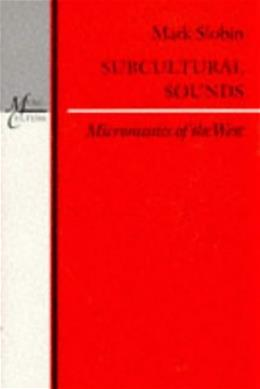Subcultural Sounds: Micromusics of the West, by Slobin 9780819562616