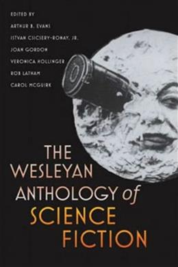 Wesleyan Anthology of Science Fiction, by Evans 9780819569554