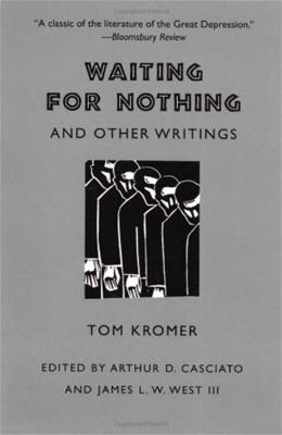 Waiting for Nothing and Other Writings, by Kromer 9780820323688