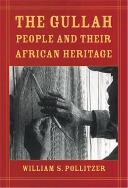 Gullah People And Their African Heritage, by Pollitzer 9780820327839