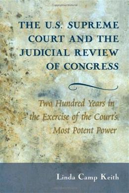 The U.s. Supreme Court and the Judicial Review of Congress 9780820488806