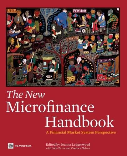 New Microfinance Handbook: A Financial Market System Perspective, by Ledgerwood 9780821389270