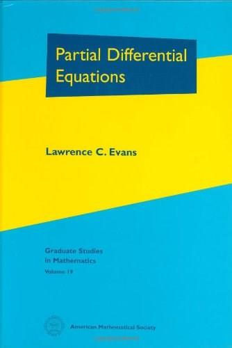 Partial Differential Equations, by Evans 9780821807729