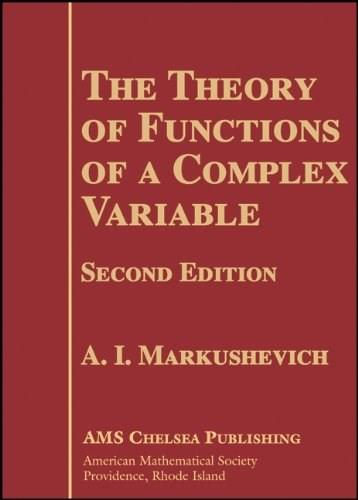 Theory of Functions of a Complex Variable, by Markushevich, 2nd Edition, 2 VOLUME SET 2 PKG 9780821837801