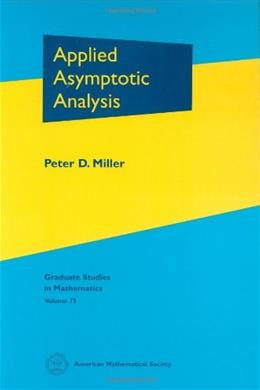 Applied Asymptotic Analysis, by Miller 9780821840788