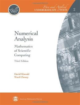 Numerical Analysis: Mathematics of Scientific Computing, by Kincaid, 3rd Edition, Volume 2 9780821847886