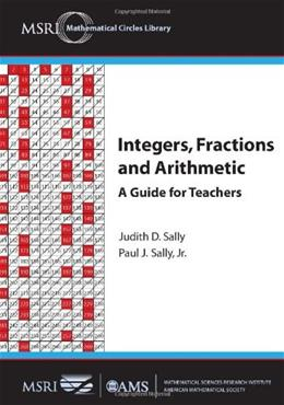 INTEGERS FRACTIONS AND ARITHMETIC (MCL/10) Tch 9780821887981