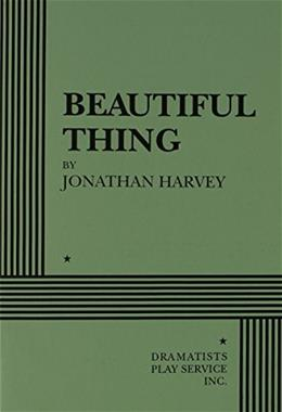 Beautiful Thing, by Harvey, Acting Edition 9780822217176