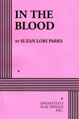 In the Blood, by Parks 9780822217565